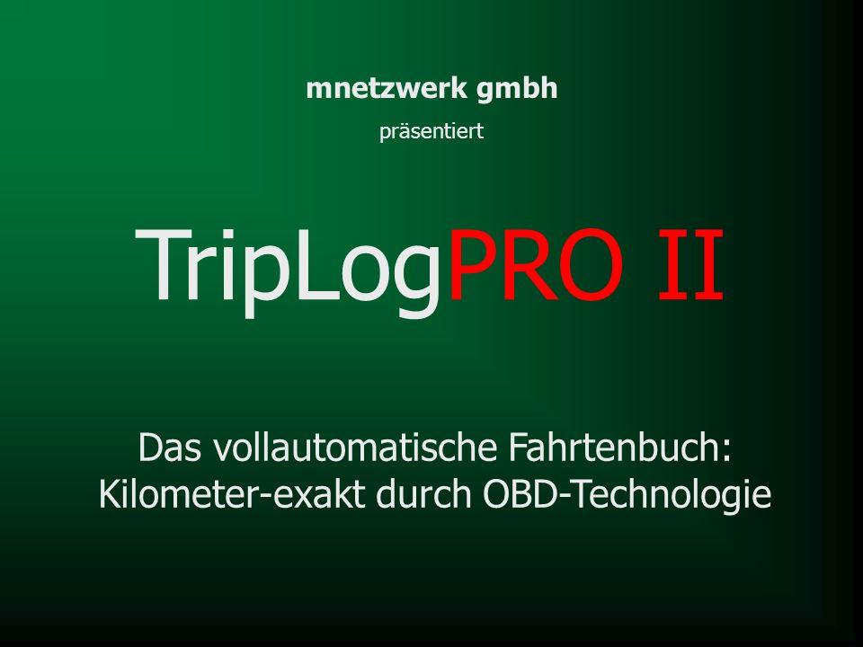TripLogPRO II Das vollautomatische Fahrtenbuch: