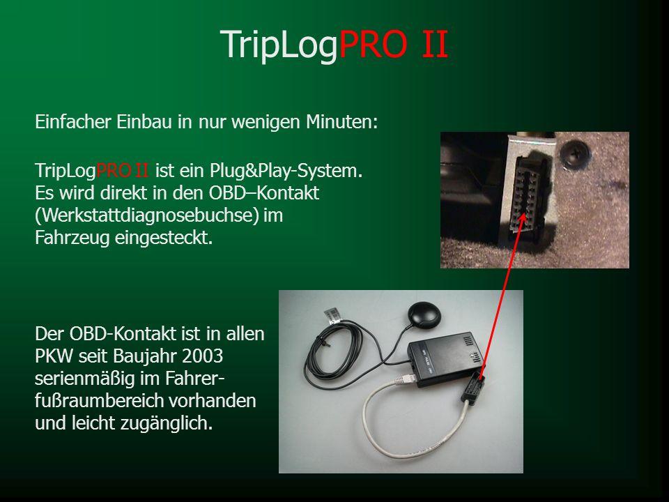 TripLogPRO II Einfacher Einbau in nur wenigen Minuten: