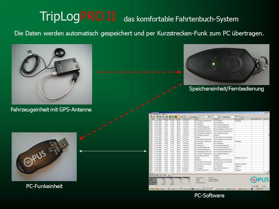 TripLogPRO II das komfortable Fahrtenbuch-System