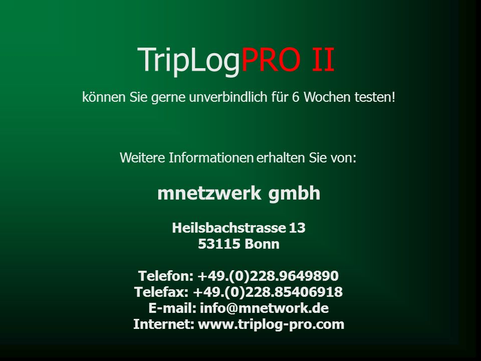 E-mail: info@mnetwork.de Internet: www.triplog-pro.com