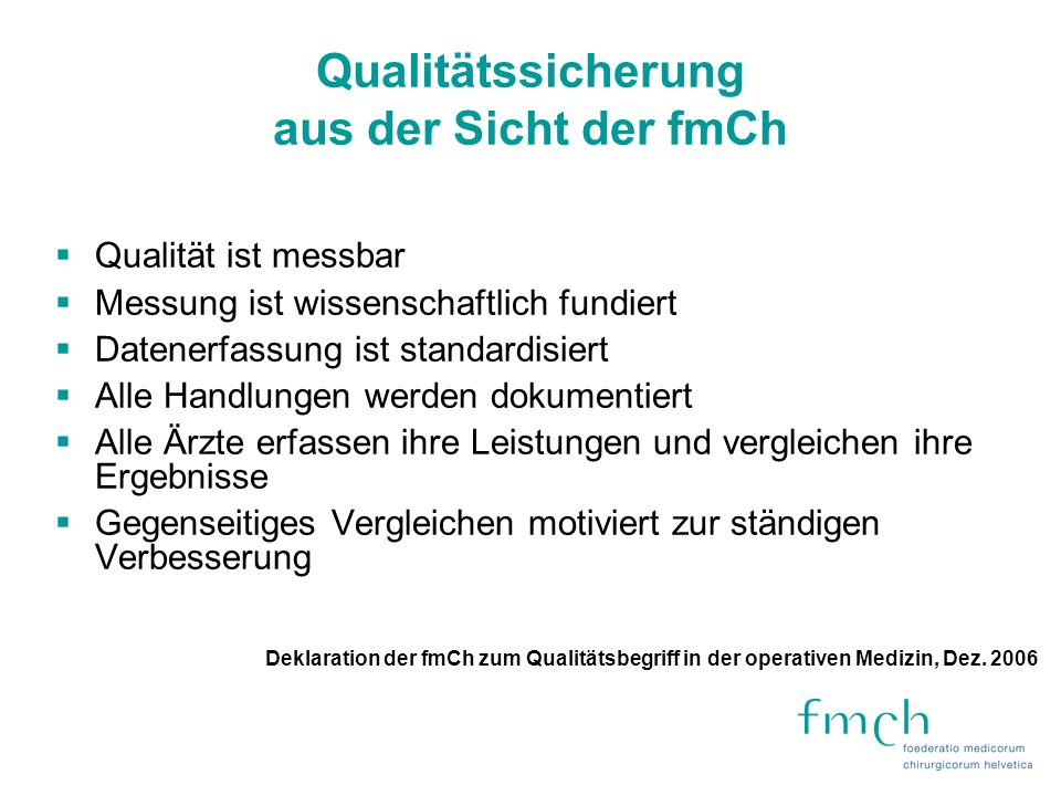 Qualitätssicherung aus der Sicht der fmCh