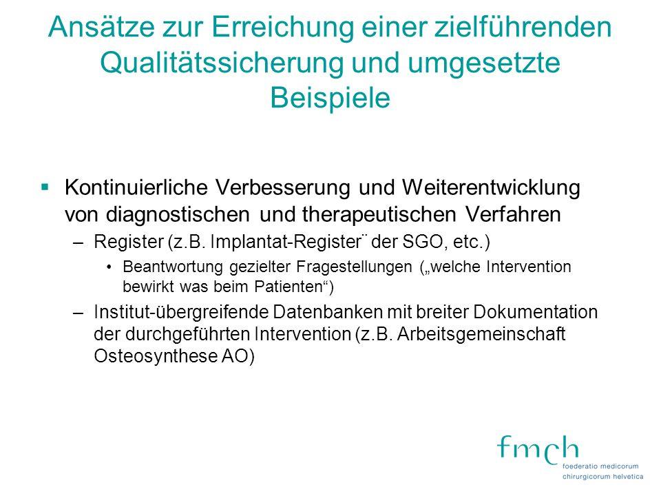Ansätze zur Erreichung einer zielführenden Qualitätssicherung und umgesetzte Beispiele