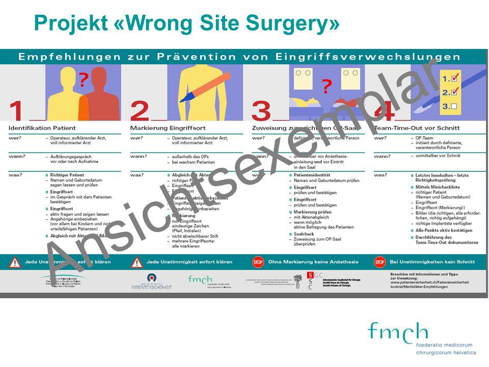 Projekt «Wrong Site Surgery»
