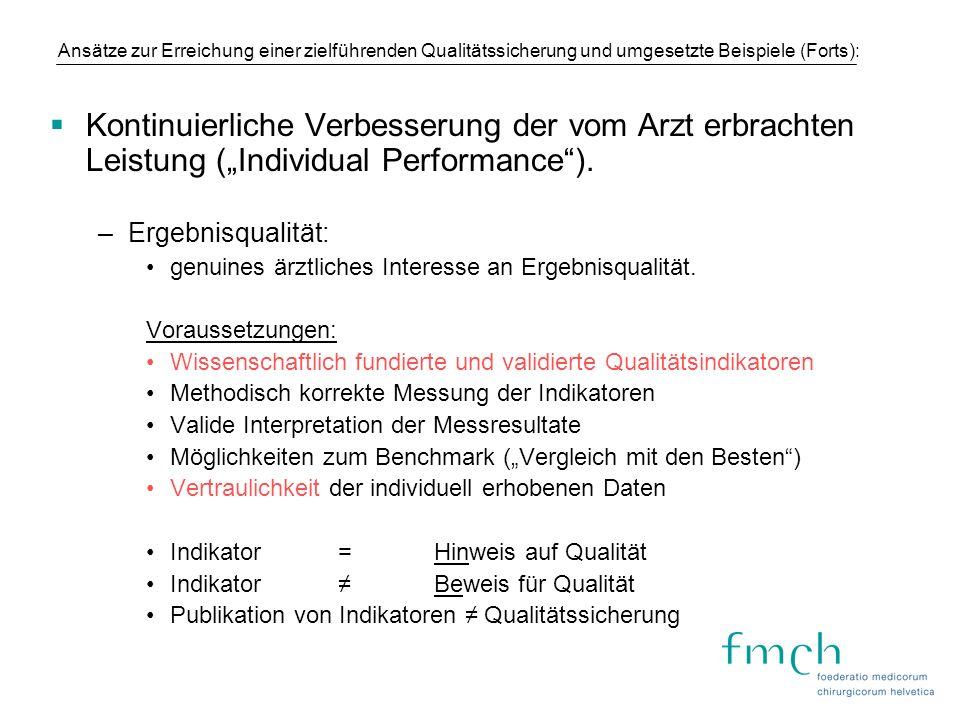 Ansätze zur Erreichung einer zielführenden Qualitätssicherung und umgesetzte Beispiele (Forts):