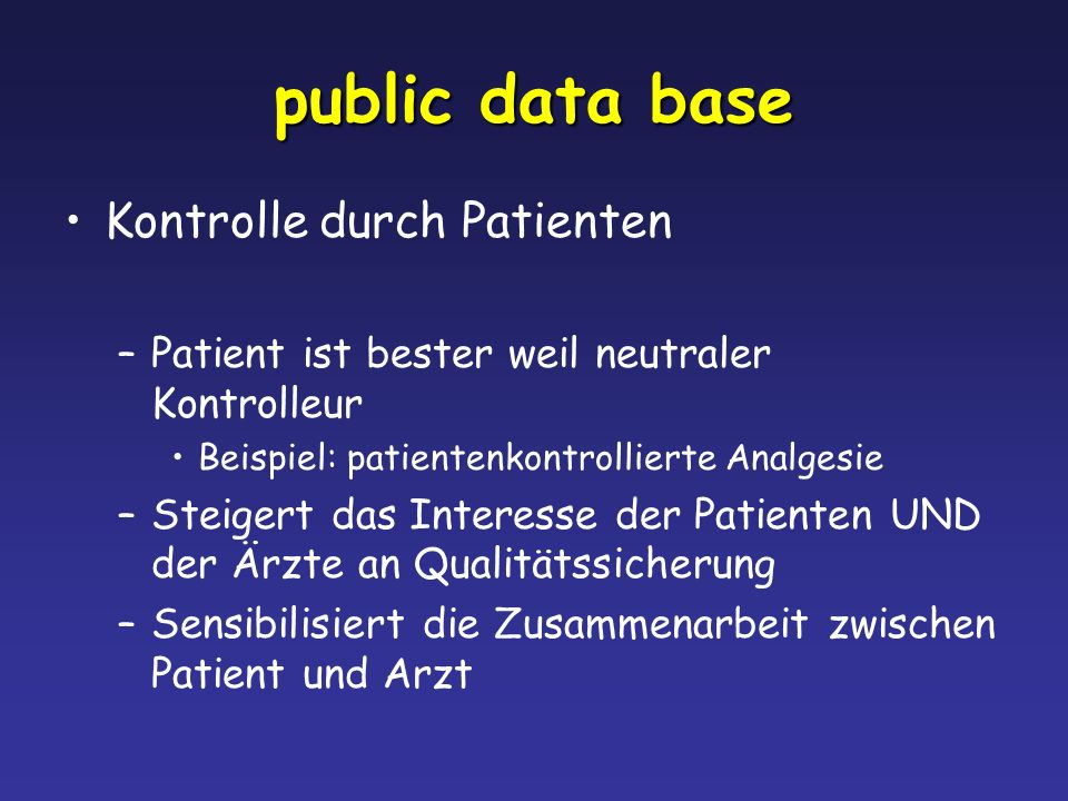 public data base Kontrolle durch Patienten