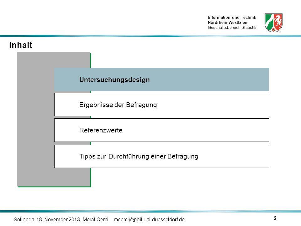 Inhalt Untersuchungsdesign Ergebnisse der Befragung Referenzwerte