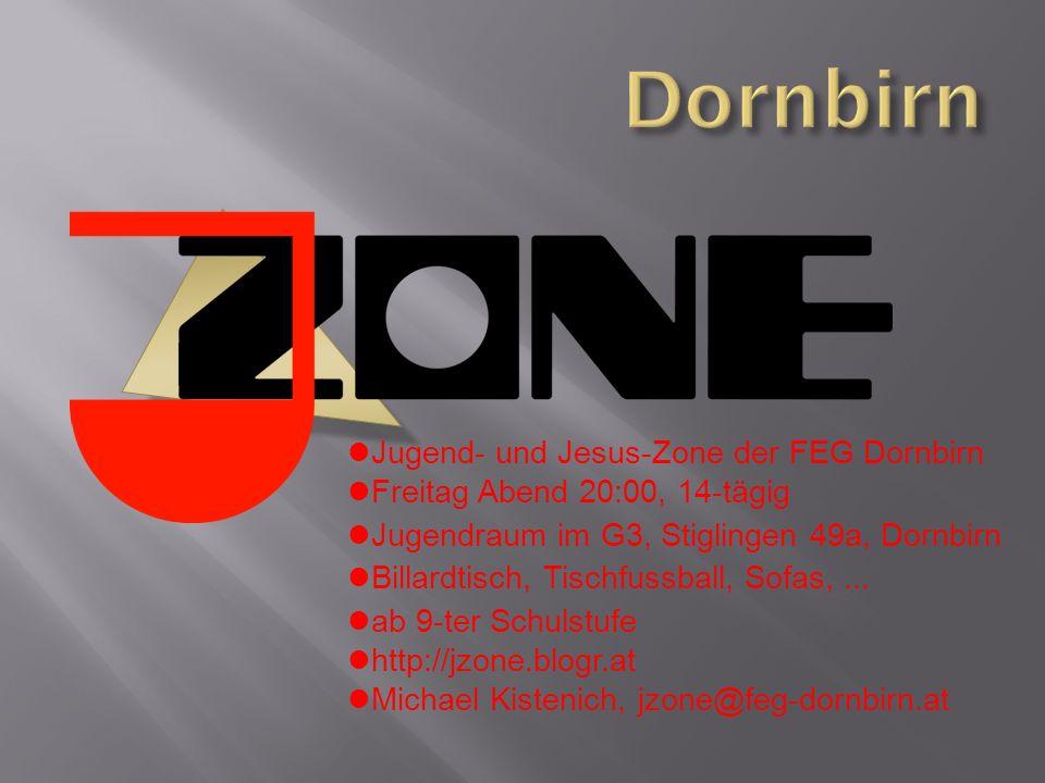 Dornbirn Jugend- und Jesus-Zone der FEG Dornbirn
