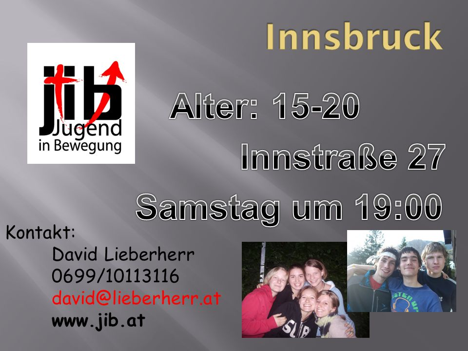 Alter: 15-20 Innstraße 27 Samstag um 19:00