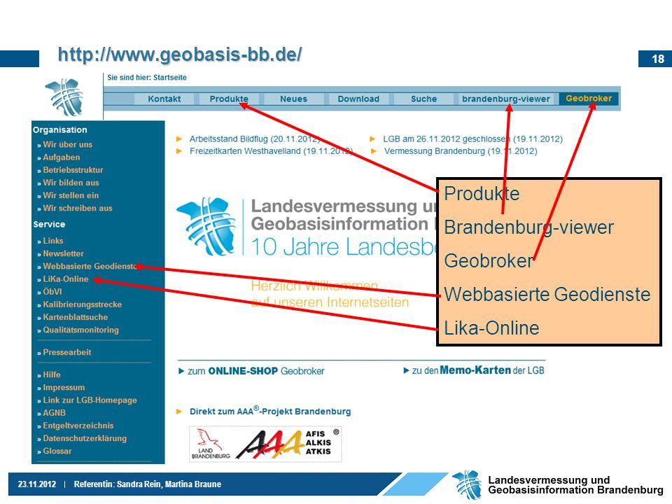 http://www.geobasis-bb.de/ Produkte Brandenburg-viewer Geobroker Webbasierte Geodienste Lika-Online