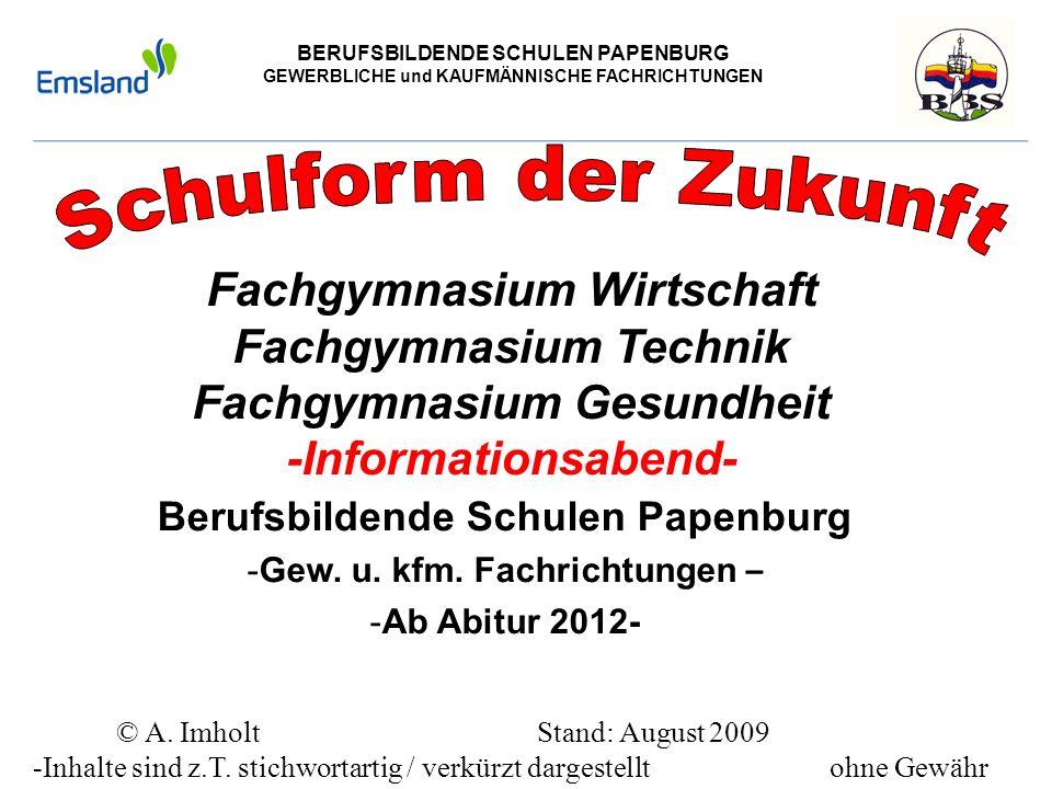 Berufsbildende Schulen Papenburg Gew. u. kfm. Fachrichtungen –