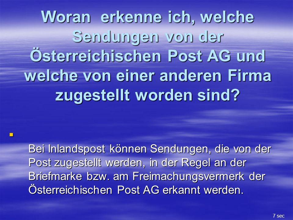 Woran erkenne ich, welche Sendungen von der Österreichischen Post AG und welche von einer anderen Firma zugestellt worden sind