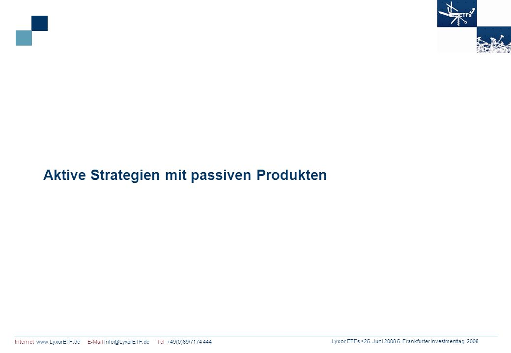 Aktive Strategien mit passiven Produkten