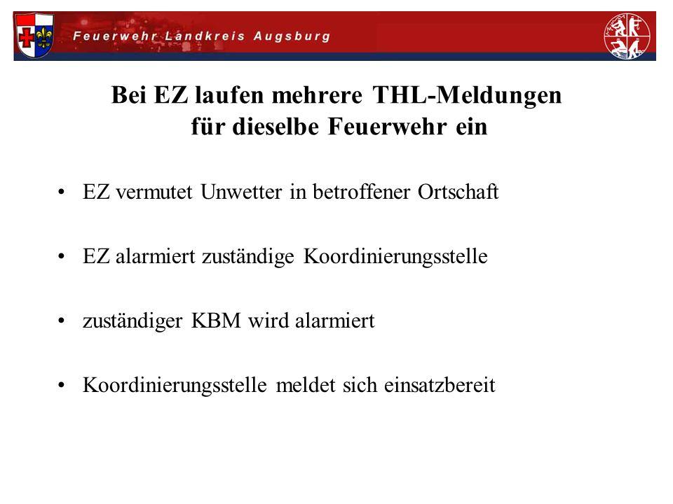 Bei EZ laufen mehrere THL-Meldungen für dieselbe Feuerwehr ein