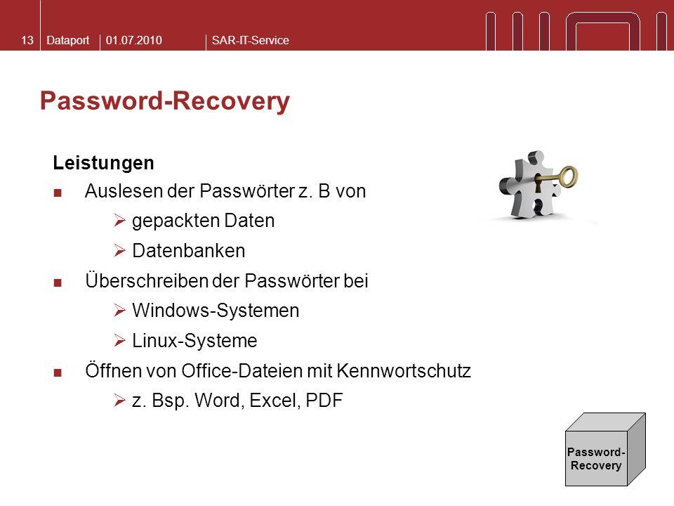 Password-Recovery Leistungen Auslesen der Passwörter z. B von