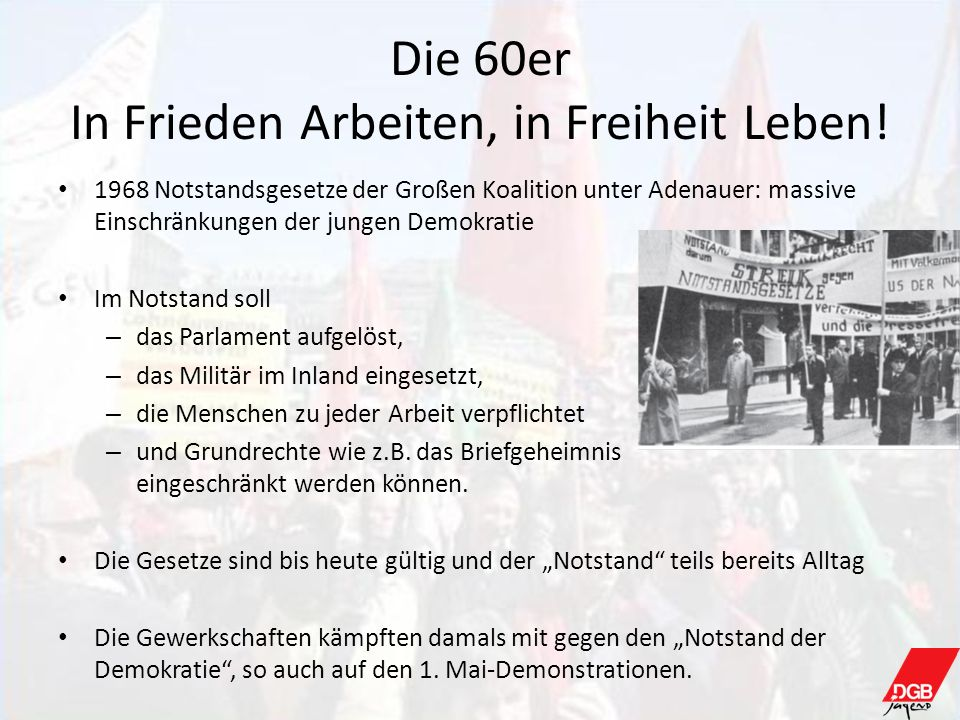 Die 60er In Frieden Arbeiten, in Freiheit Leben!
