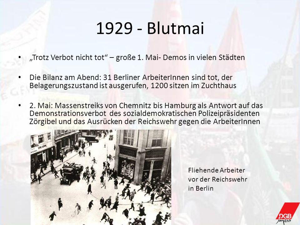 """1929 - Blutmai""""Trotz Verbot nicht tot – große 1. Mai- Demos in vielen Städten."""