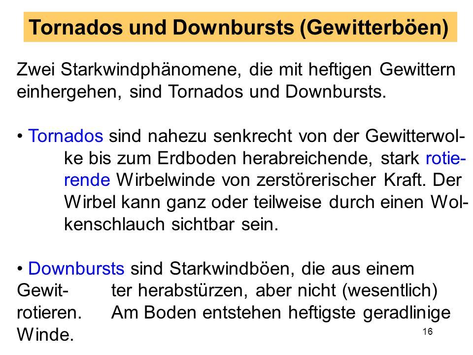 Tornados und Downbursts (Gewitterböen)