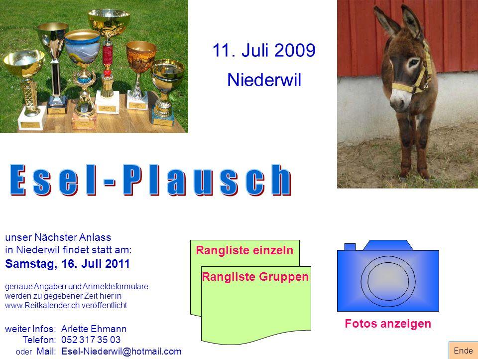 Esel-Plausch 11. Juli 2009 Niederwil Samstag, 16. Juli 2011