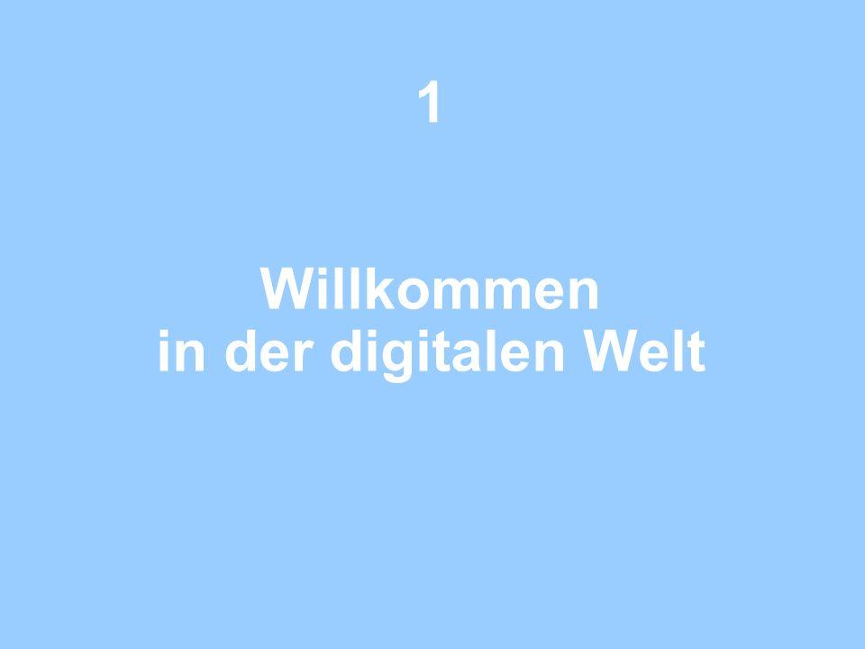 1 Willkommen in der digitalen Welt