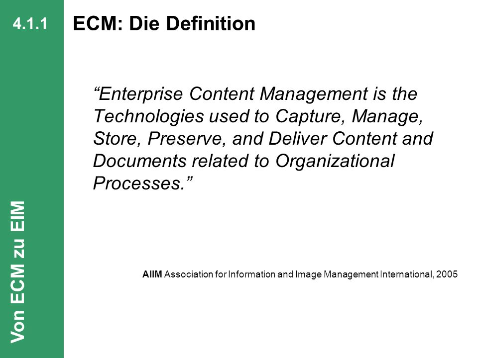 4.1.1 ECM: Die Definition.