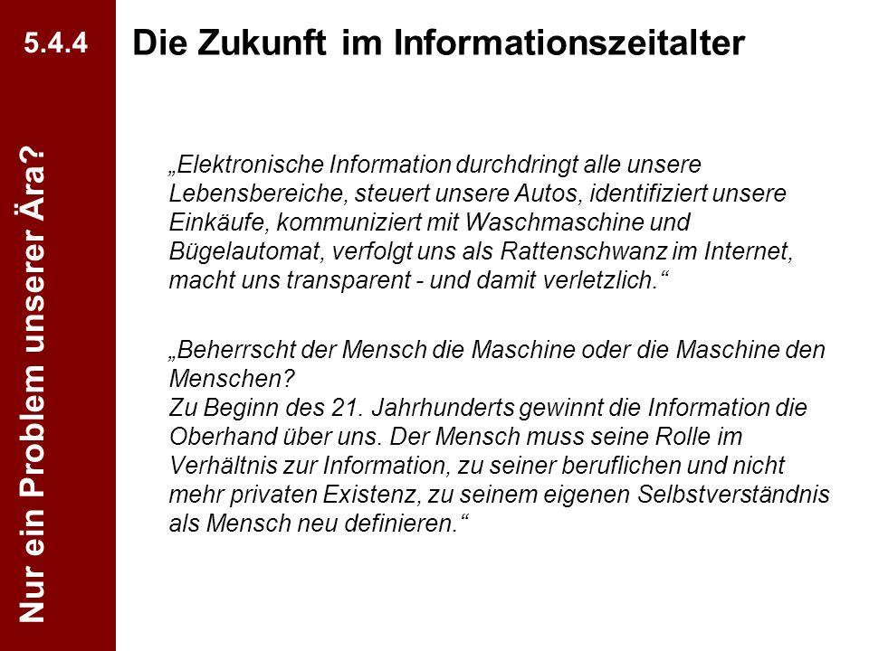 Die Zukunft im Informationszeitalter