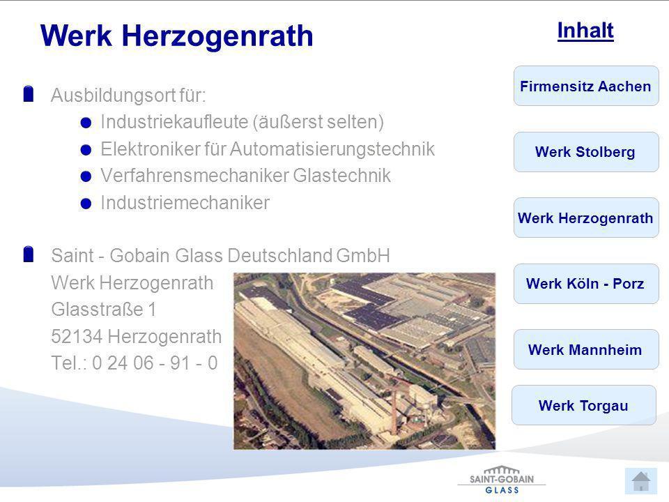 Werk Herzogenrath Ausbildungsort für:
