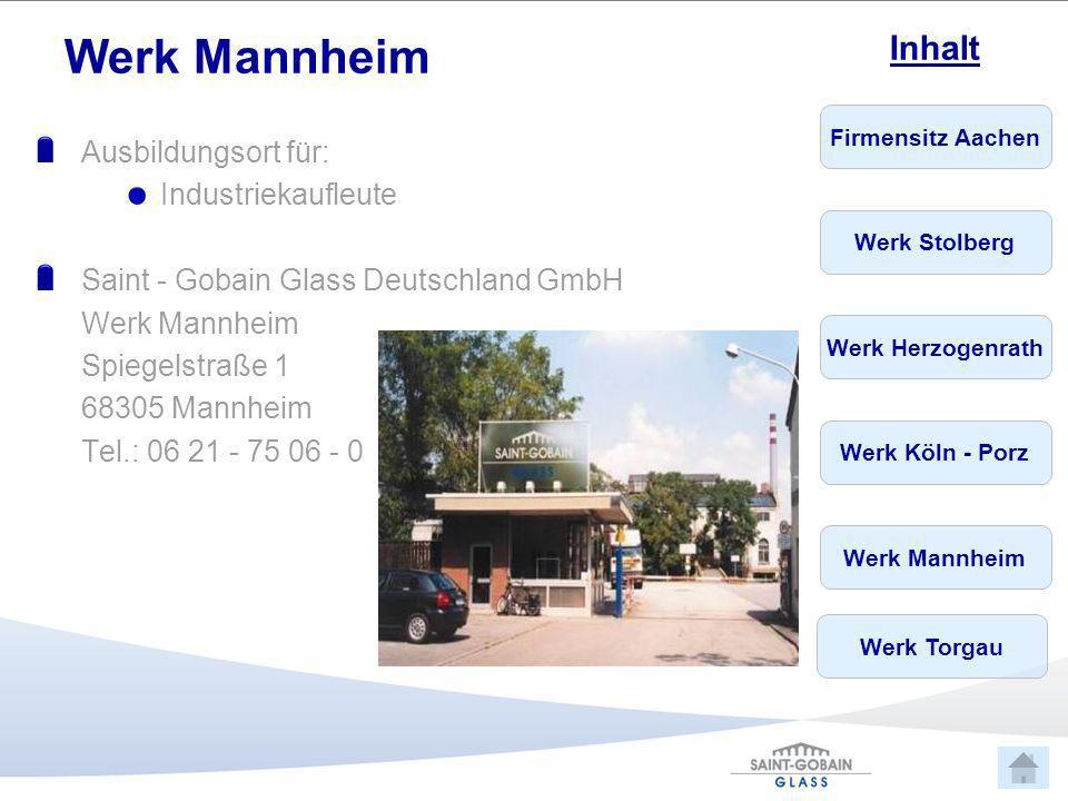 Werk Mannheim Ausbildungsort für: Industriekaufleute