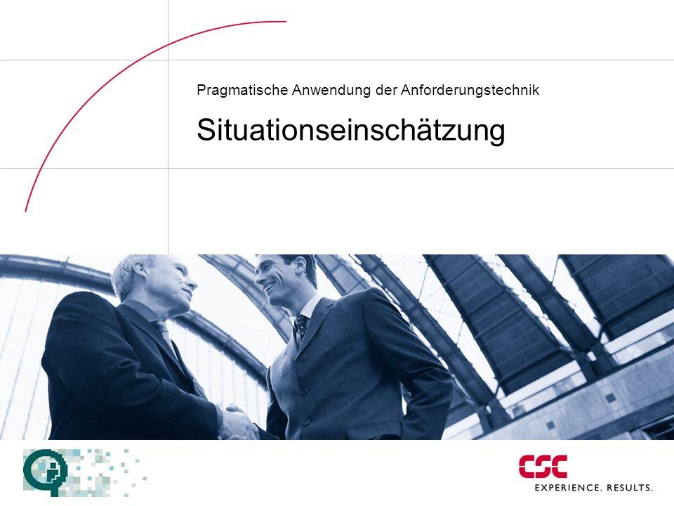 Pragmatische Anwendung der Anforderungstechnik Situationseinschätzung