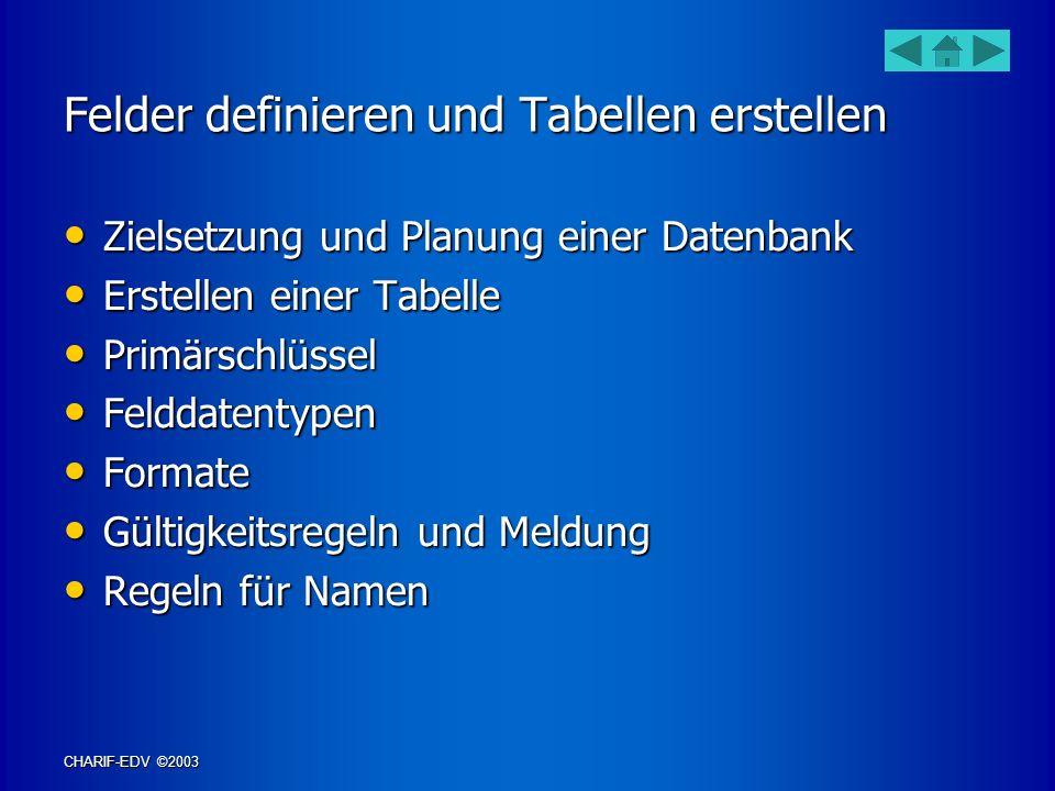 Felder definieren und Tabellen erstellen