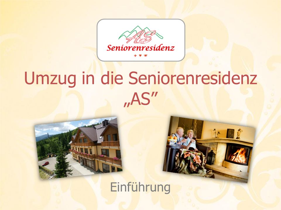 "Umzug in die Seniorenresidenz ""AS"