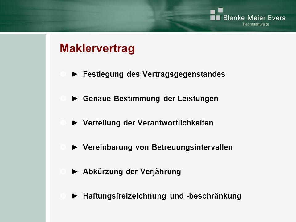 Maklervertrag ► Festlegung des Vertragsgegenstandes