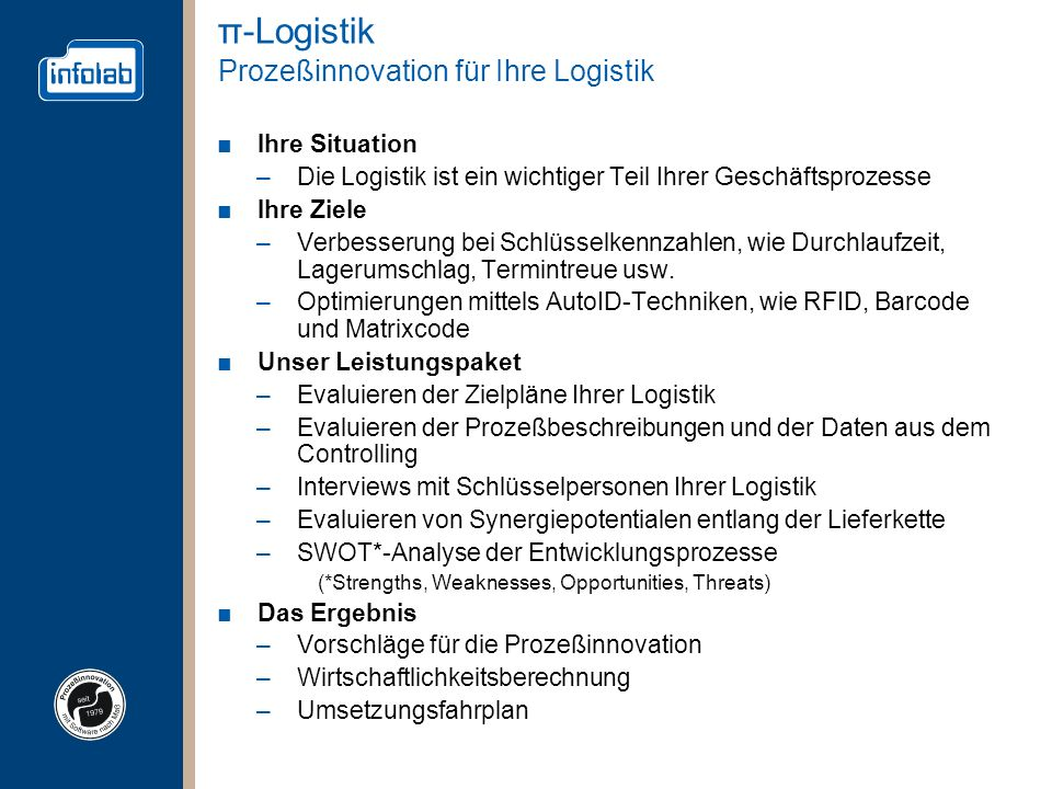 π-Logistik Prozeßinnovation für Ihre Logistik