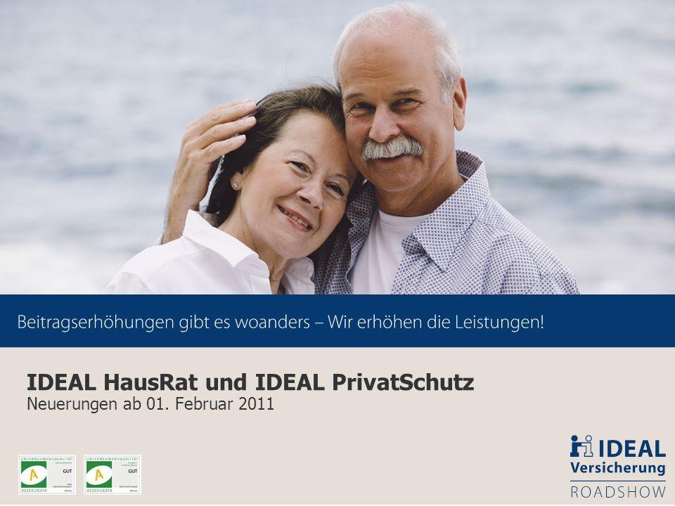 IDEAL HausRat und IDEAL PrivatSchutz Neuerungen ab 01. Februar 2011