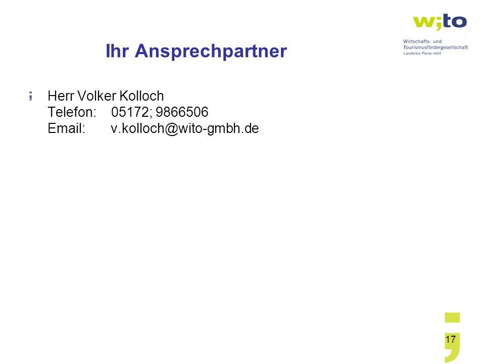 Ihr Ansprechpartner Herr Volker Kolloch Telefon: 05172; 9866506 Email: v.kolloch@wito-gmbh.de.