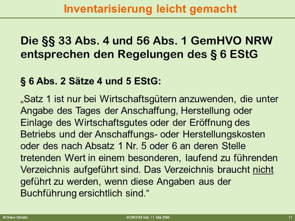 Die §§ 33 Abs. 4 und 56 Abs. 1 GemHVO NRW entsprechen den Regelungen des § 6 EStG