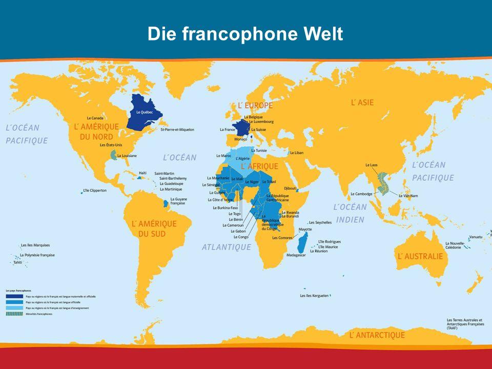 Die francophone Welt