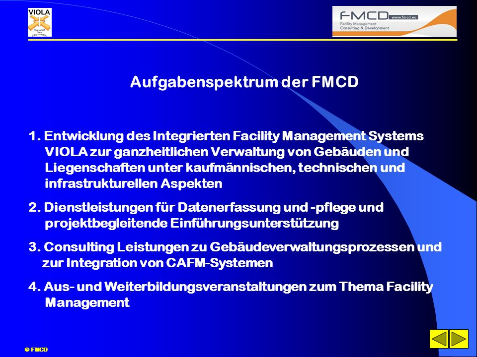 Aufgabenspektrum der FMCD