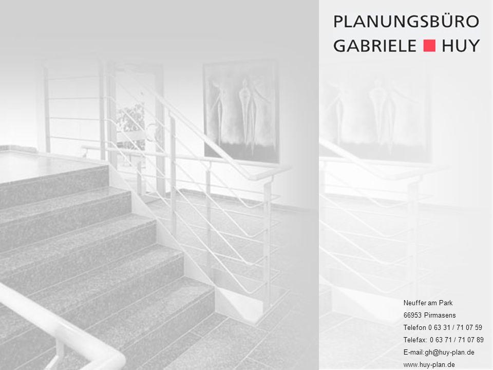 Neuffer am Park 66953 Pirmasens. Telefon 0 63 31 / 71 07 59. Telefax: 0 63 71 / 71 07 89. E-mail:gh@huy-plan.de.
