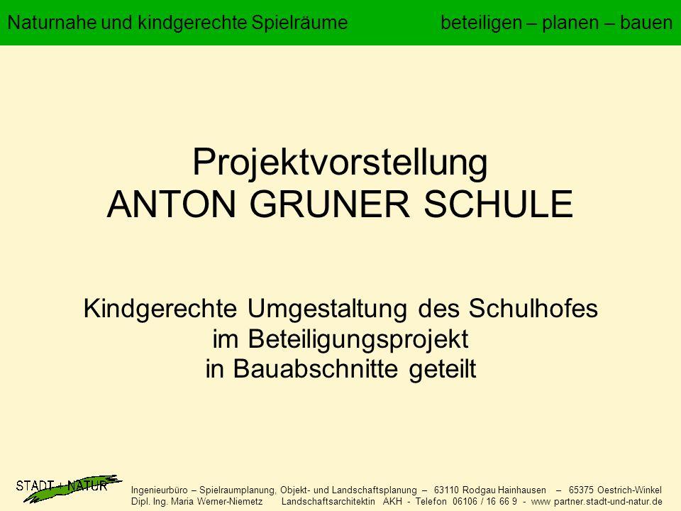 Projektvorstellung ANTON GRUNER SCHULE