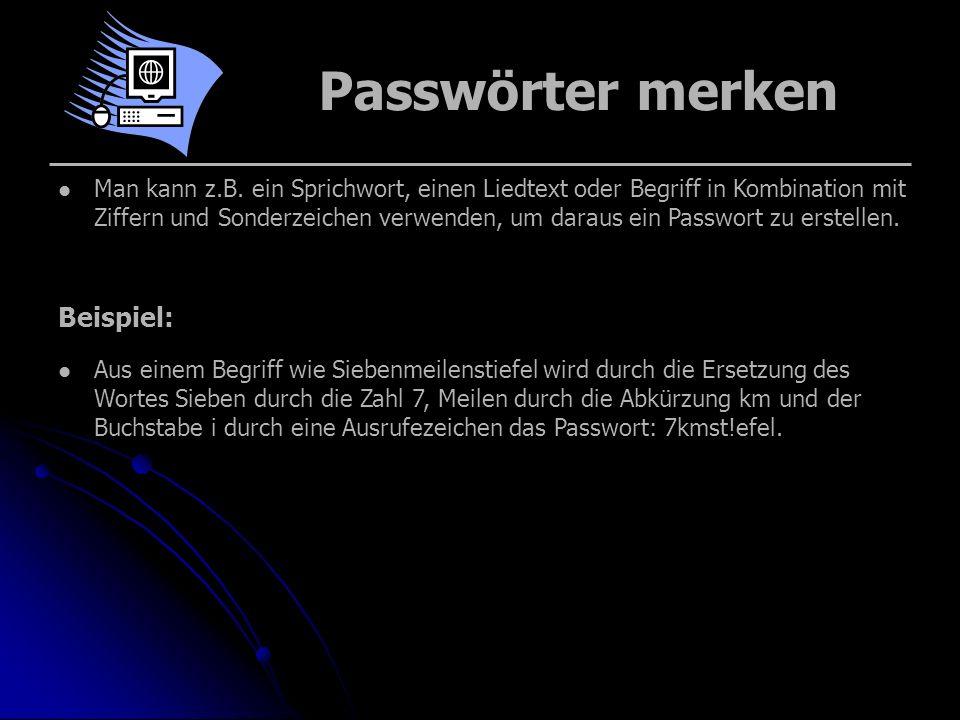 Passwörter merken Beispiel:
