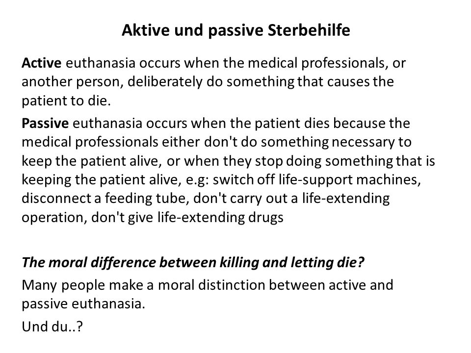 Aktive und passive Sterbehilfe