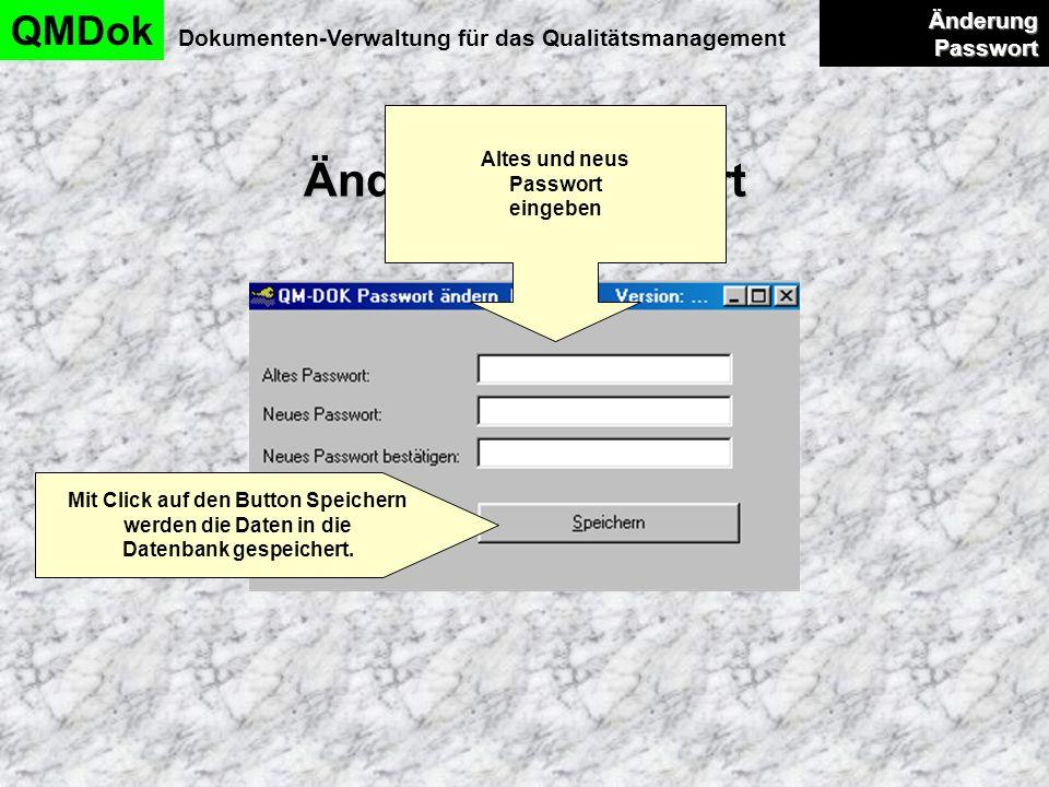 Änderung Passwort QMDok Änderung Passwort