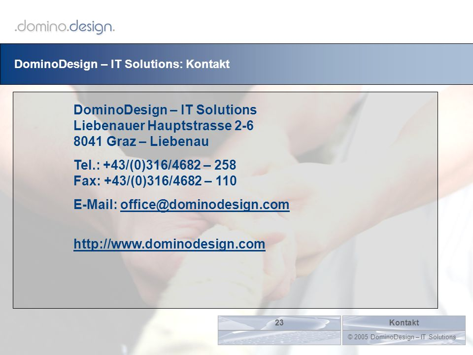 © 2005 DominoDesign – IT Solutions