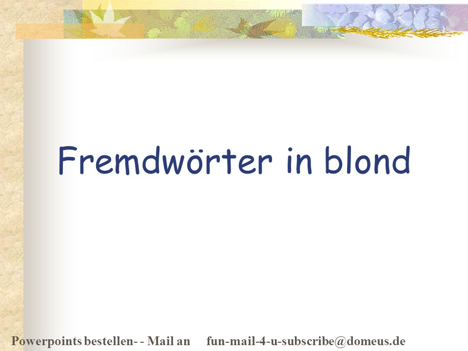 Fremdwörter in blond