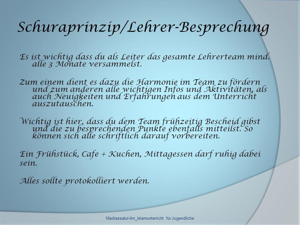 Schuraprinzip/Lehrer-Besprechung