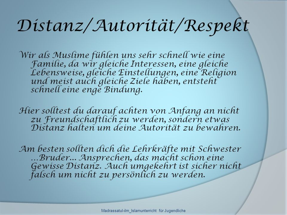 Distanz/Autorität/Respekt