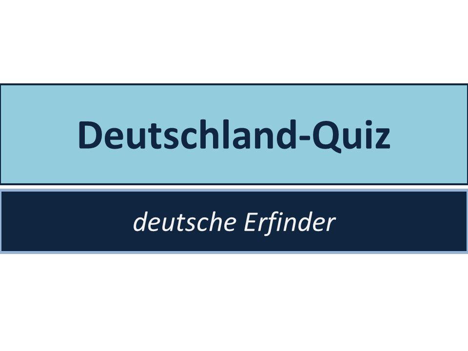 Deutschland-Quiz deutsche Erfinder