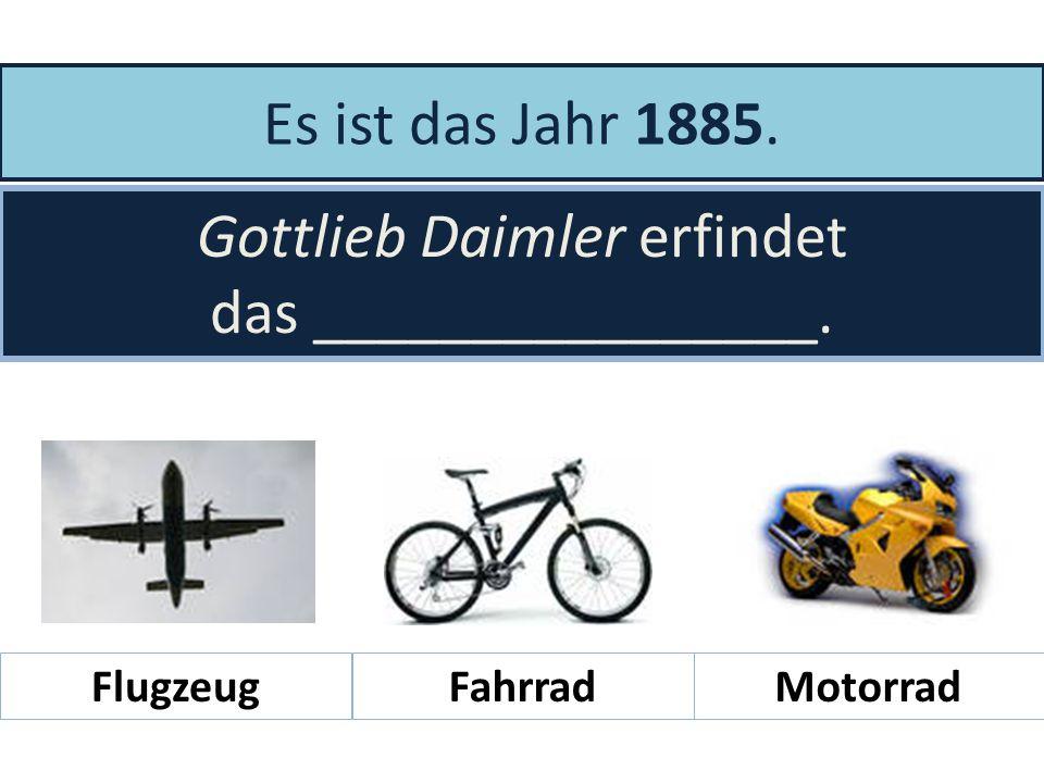 Gottlieb Daimler erfindet