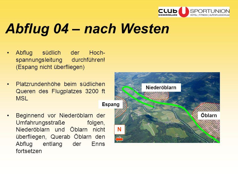 Abflug 04 – nach Westen Abflug südlich der Hoch-spannungsleitung durchführen! (Espang nicht überfliegen)