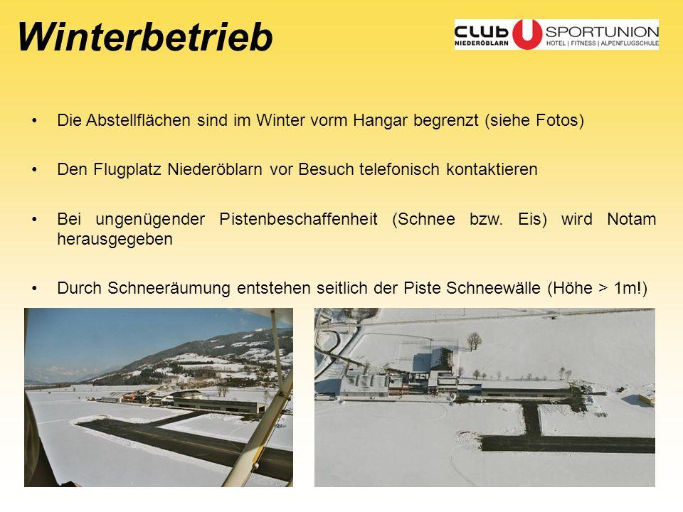 Winterbetrieb Die Abstellflächen sind im Winter vorm Hangar begrenzt (siehe Fotos) Den Flugplatz Niederöblarn vor Besuch telefonisch kontaktieren.